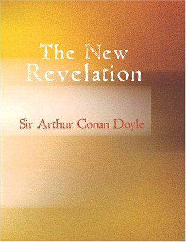 The New Revelation (Large Print Edition)