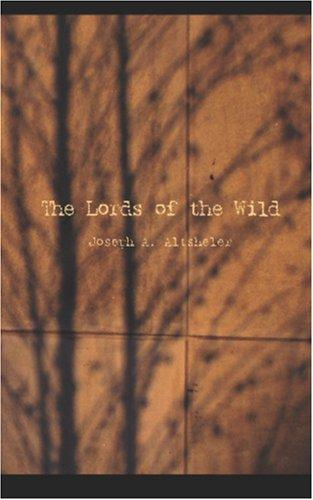 The Lords of the Wild