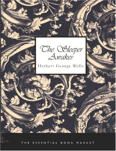 Download The Sleeper Awakes (Large Print Edition)
