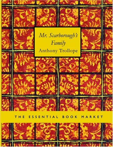 Mr. Scarborough s Family (Large Print Edition)