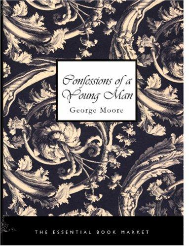 Confessions of a Young Man (Large Print Edition)