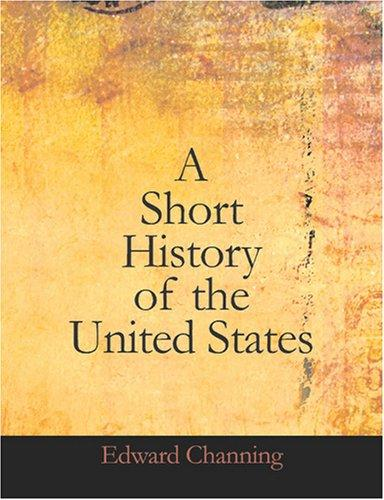 A Short History of the United States (Large Print Edition)