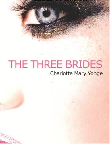 Download The Three Brides (Large Print Edition)