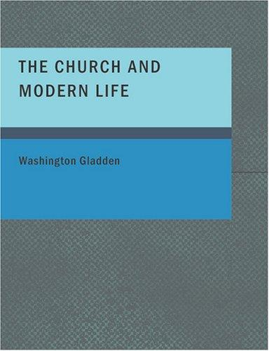 The Church and Modern Life (Large Print Edition)