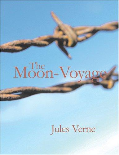 Download The Moon-Voyage (Large Print Edition)
