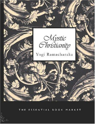 Mystic Christianity (Large Print Edition)