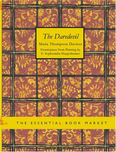 The Daredevil (Large Print Edition)