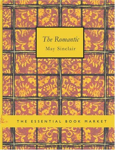 The Romantic (Large Print Edition)