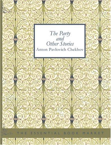 The Party and Other Stories (Large Print Edition)