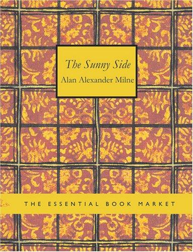 The Sunny Side (Large Print Edition)