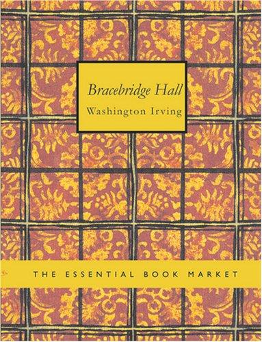 Bracebridge Hall (Large Print Edition)