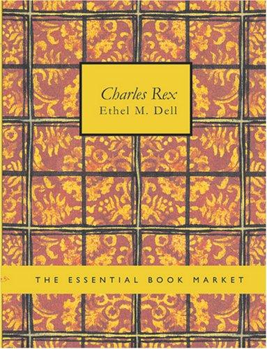 Charles Rex (Large Print Edition)