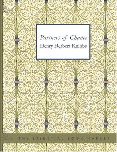Partners of Chance (Large Print Edition)