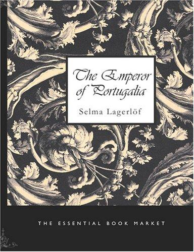 The Emperor of Portugalia (Large Print Edition)