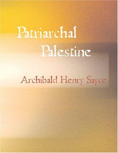 Patriarchal Palestine (Large Print Edition)