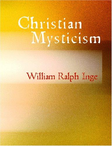 Christian Mysticism (Large Print Edition)