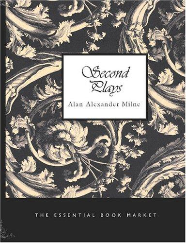 Download Second Plays (Large Print Edition)