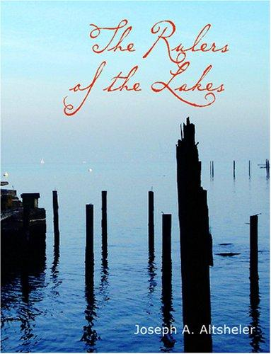 The Rulers of the Lakes (Large Print Edition)