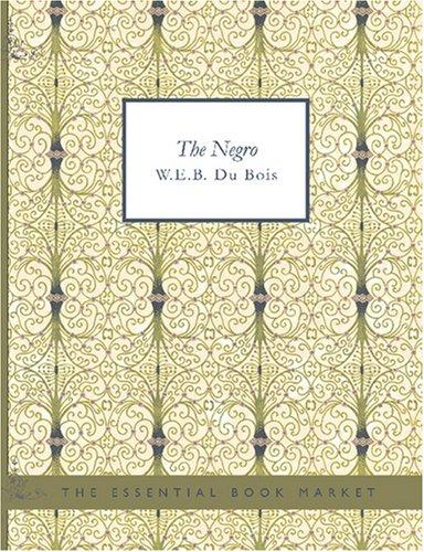 Download The Negro (Large Print Edition)