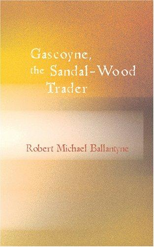 Gascoyne – The Sandal Wood Trader