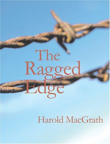 The Ragged Edge (Large Print Edition)