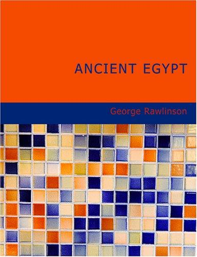 Ancient Egypt (Large Print Edition)