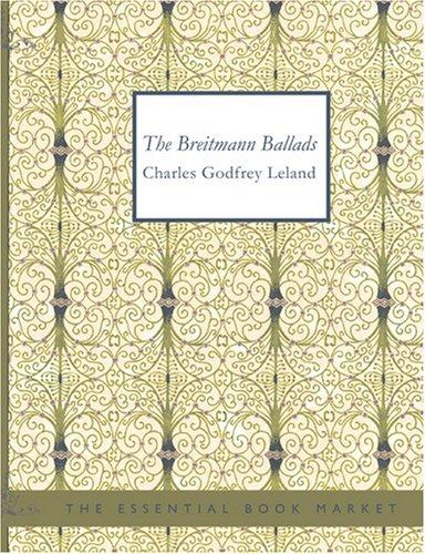 Download The Breitmann Ballads (Large Print Edition)