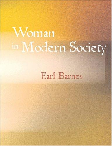 Download Woman in Modern Society (Large Print Edition)