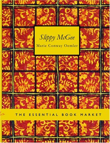 Slippy McGee (Large Print Edition)