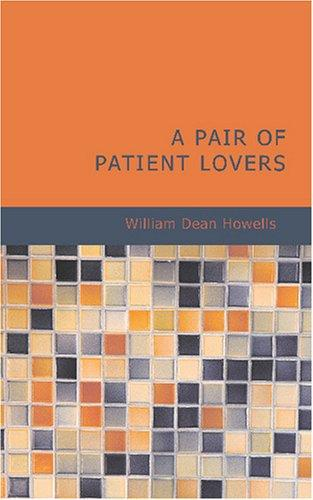 Download A Pair of Patient Lovers