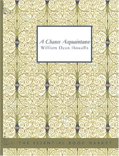 Download A Chance Acquaintance (Large Print Edition)