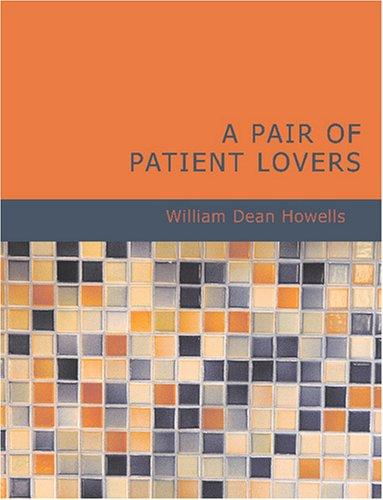Download A Pair of Patient Lovers (Large Print Edition)