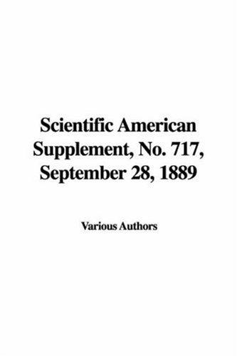 Download Scientific American Supplement, No. 717, September 28, 1889