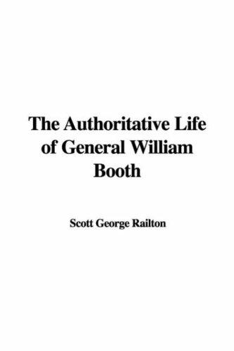 Download The Authoritative Life of General William Booth