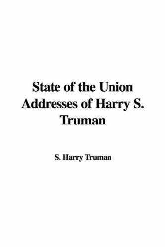 Download State of the Union Addresses of Harry S. Truman