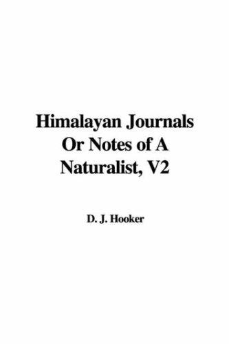 Download Himalayan Journals Or Notes of A Naturalist, V2