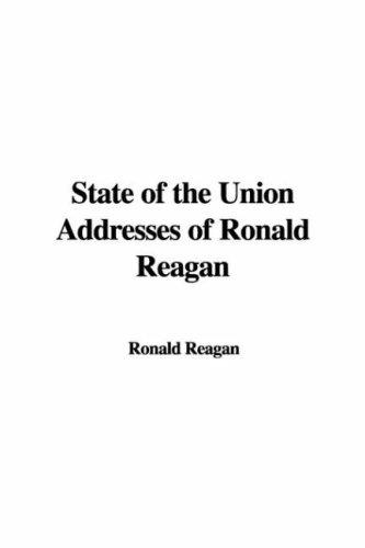 Download State of the Union Addresses of Ronald Reagan