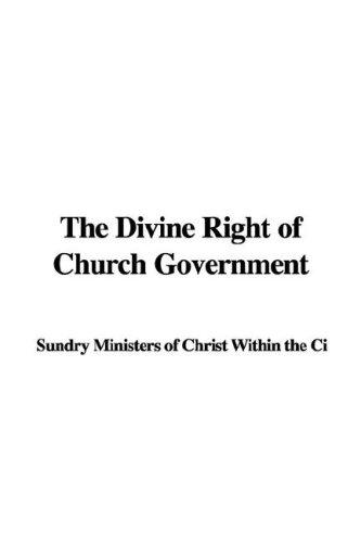 Download The Divine Right of Church Government