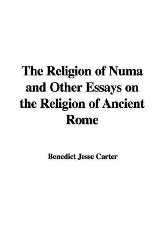 Download The Religion of Numa and Other Essays on the Religion of Ancient Rome