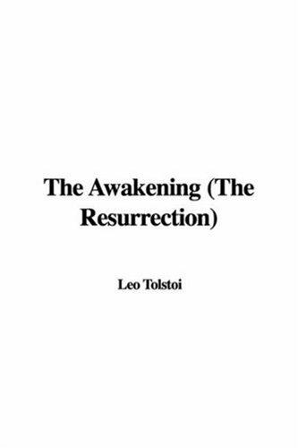 The Awakening (The Resurrection)