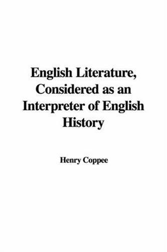 English Literature, Considered as an Interpreter of English History