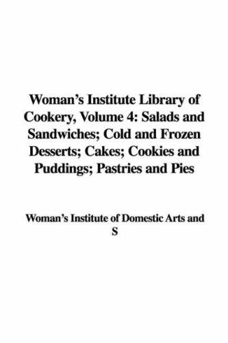 Woman's Institute Library of Cookery, Volume 4