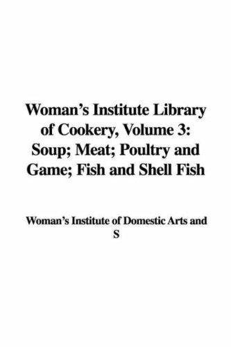 Download Woman's Institute Library of Cookery, Volume 3
