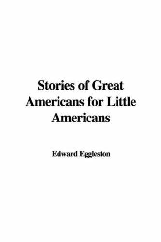 Download Stories of Great Americans for Little Americans