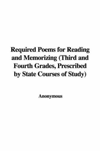 Required Poems for Reading and Memorizing (Third and Fourth Grades, Prescribed by State Courses of Study)