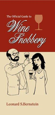 Download The official guide to wine snobbery