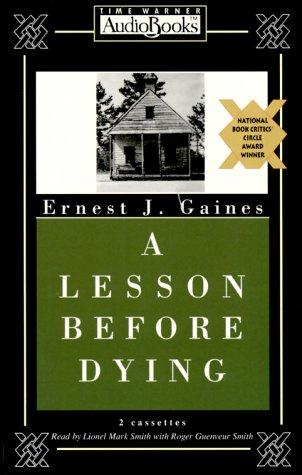 A Lesson Before Dying (Juneteenth Audio Books)