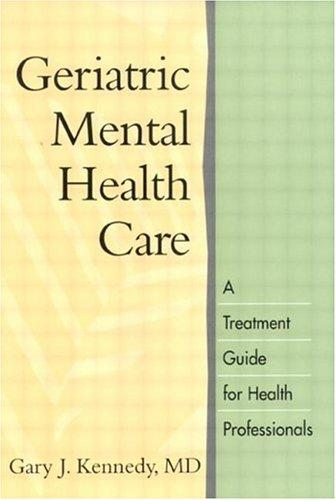Download Geriatric Mental Health Care