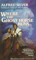 Download Where the Ghost Horse Runs