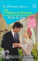 Bride By Day (Whirlwind Weddings) by Rebecca Winters
